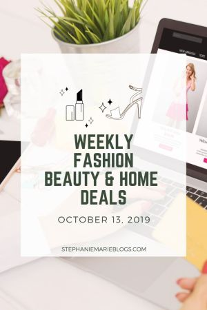 October 13 weekly beauty fashion deals