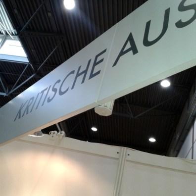 Dann gab es in diesem Monat noch die Leipziger Buchmesse, mit dem ersten eigenen Stand der KRITISCHEN AUSGABE.