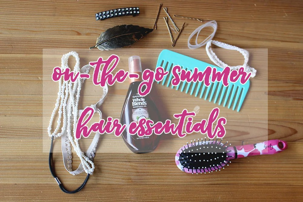 on-the-go summer hair essentials // stephanieorefice.net