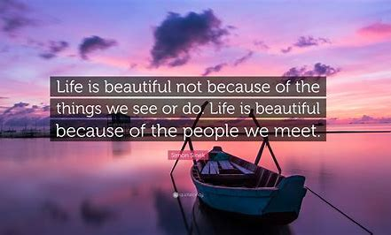 Image result for life is about the people quotes