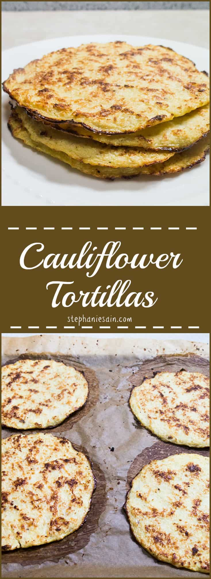 Cauliflower Tortillas are a tasty, healthy, lower carb option for tortillas. Less than 5 ingredients. Vegetarian and Gluten Free.