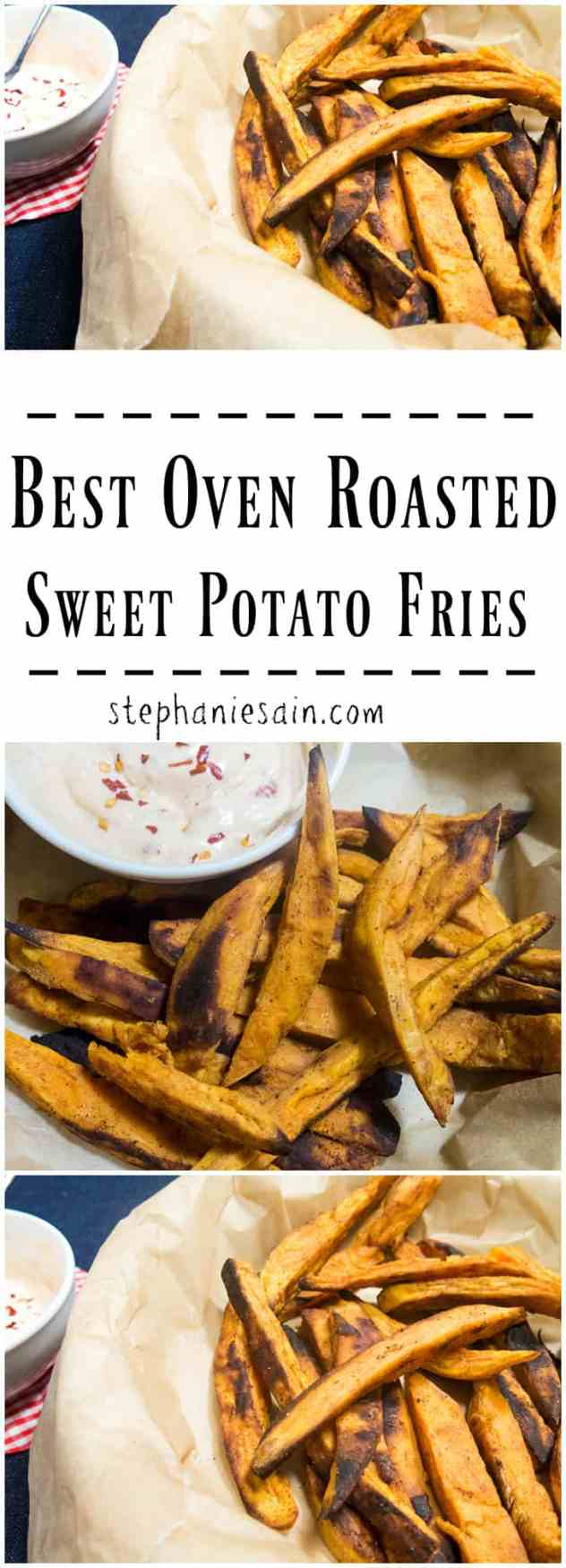 Best Oven Roasted Sweet Potato Fries are a healthier tasty option for fries. They are the perfect blend of sweet and savory. Vegetarian and Gluten Free.