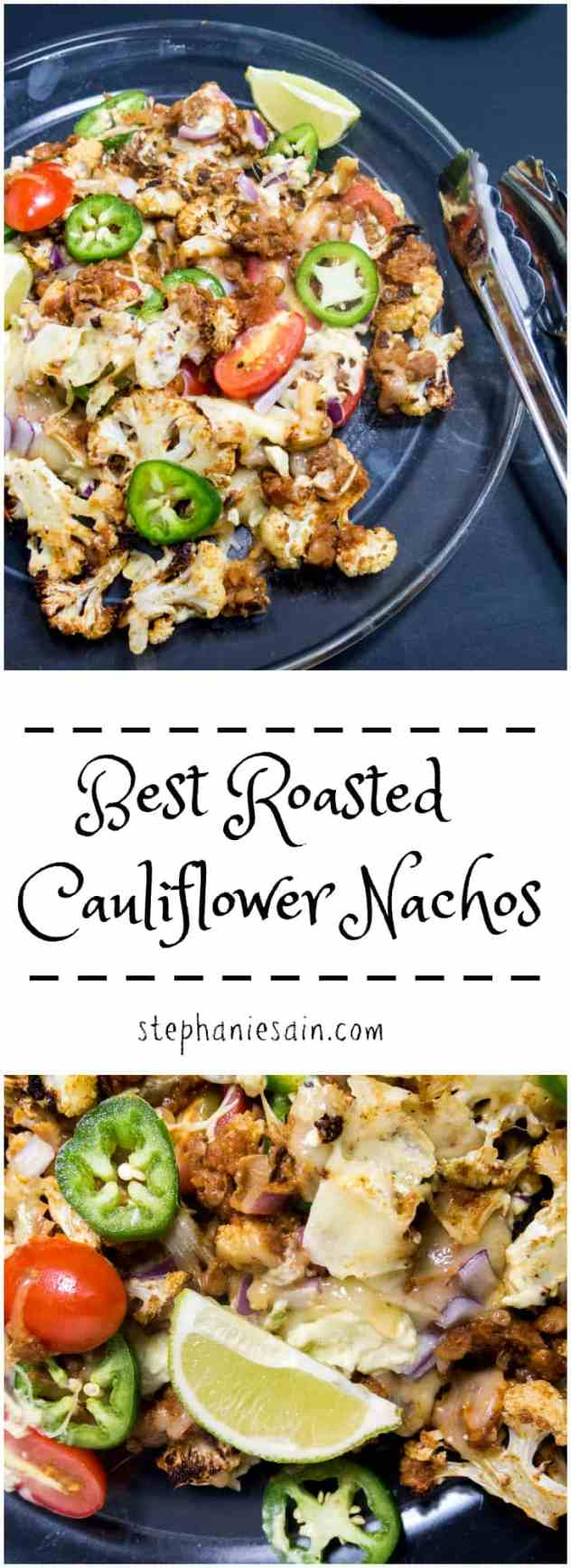 Best Roasted Cauliflower Nachos are a tasty, healthy appetizer or light dinner. Customizable so you can add your favorite toppings. Vegetarian, Gluten Free, and Vegan Option.