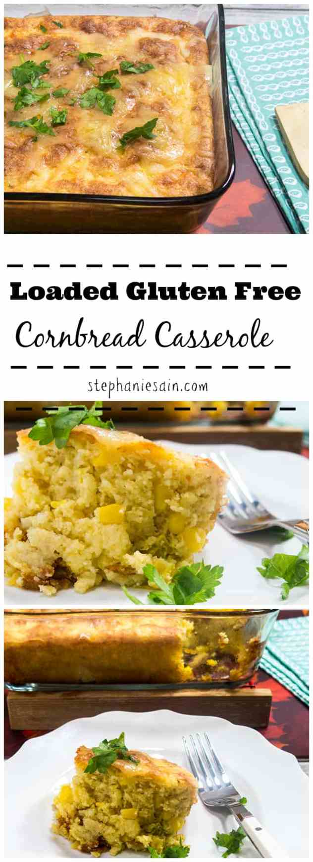 Loaded Gluten Free Cornbread Casserole