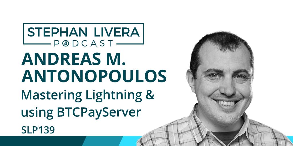 SLP139 Andreas M. Antonopoulos – Mastering Lightning & Using BTCPayServer