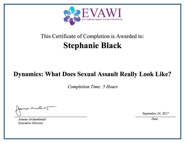 Certificate: Dynamics of Sexual Assault: What Does Sexual Assault Really Look Like?