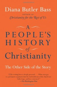 The cover of Bass' A People's History of Christianity