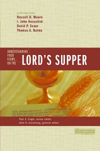 The cover of Armstrong's Understanding Four Views on the Lord's Supper