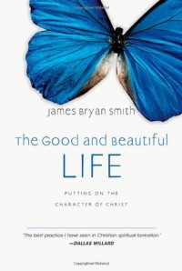 The cover of Smith's Good and Beautiful Life