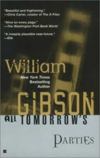 The cover of Gibson's All Tomorrow's Parties