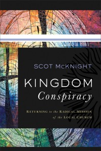 The cover of McKnight's Kingdom Conspiracy