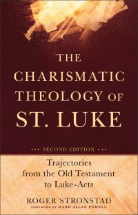 The cover of Stronstad's The Charismatic Theology of St. Luke
