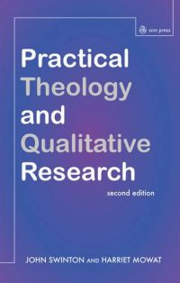 The cover of Swinton & Mowat's Practical Theology and Qualitative Research