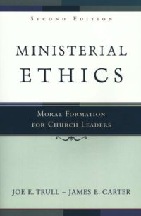 The cover of Trull and Carter's Ministerial Ethics