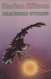 The cover of Ellison's Deathbird Stories