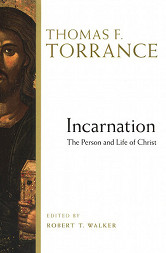 The cover of Incarnation by T. F. Torrance
