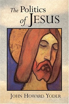 The Cover of Yoder's The Politics of Jesus