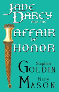 Cover of Jade Darcy and the Affair of Honor