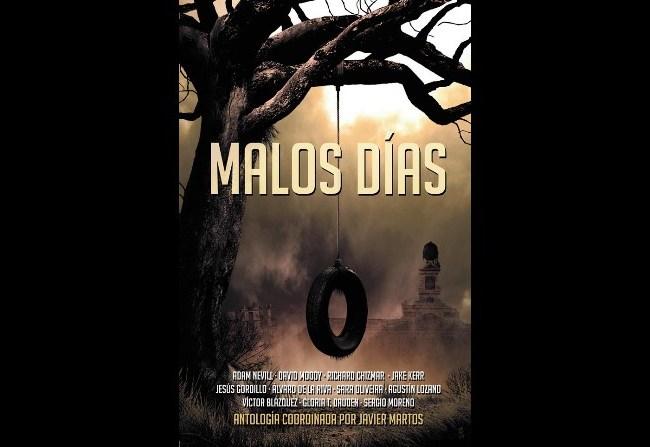 Malos días: Nueva antología de relatos