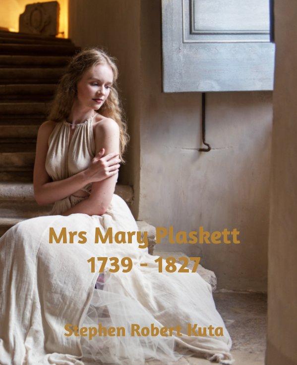 Mrs Mary Plaskett (1739 - 1827)