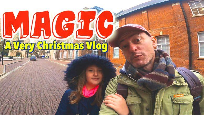Magic   A Very Christmas Vlog   Vlog 41