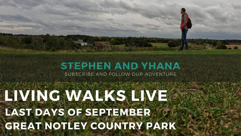 Great Notley Country Park | The Last Days of September | Virtual Living Walks