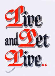 Live and Let Live Image
