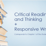 Critical Reading & Responsive Writing