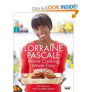 Review - Lorraine Pascale - Home Cooking Made Easy