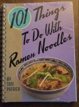 101 Things to Do with Ramen Noodles!