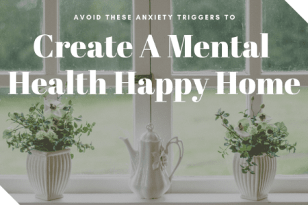 Anxiety Triggers At Home