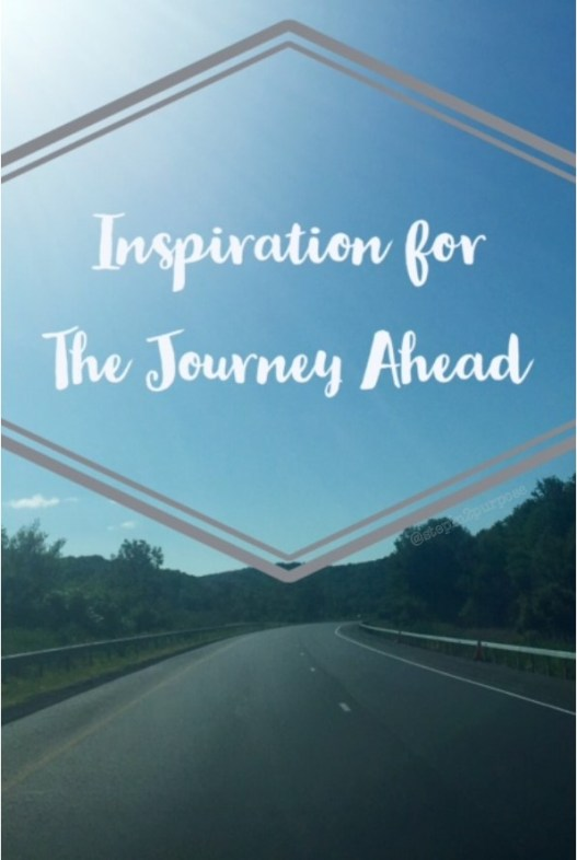 Inspiration for the Journey Ahead