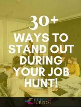 30+ Ways To Stand Out During Your Job Hunt (Image)