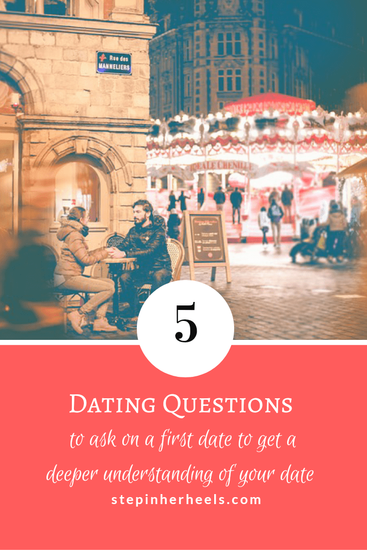 5 dating questions to ask on a first date to get a deeper understanding of your date