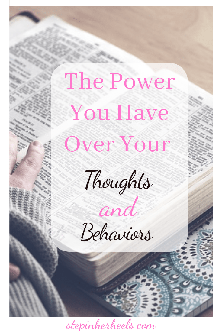 the power you have over your thoughts and behaviors