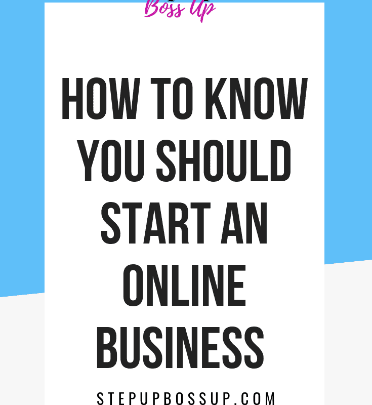 How to Know if Starting an Online Business is Right For You 2