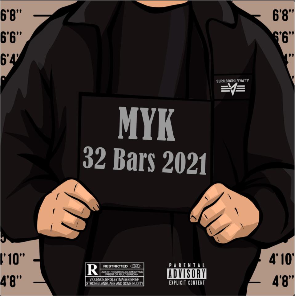 MYK - 32 Bars 2021