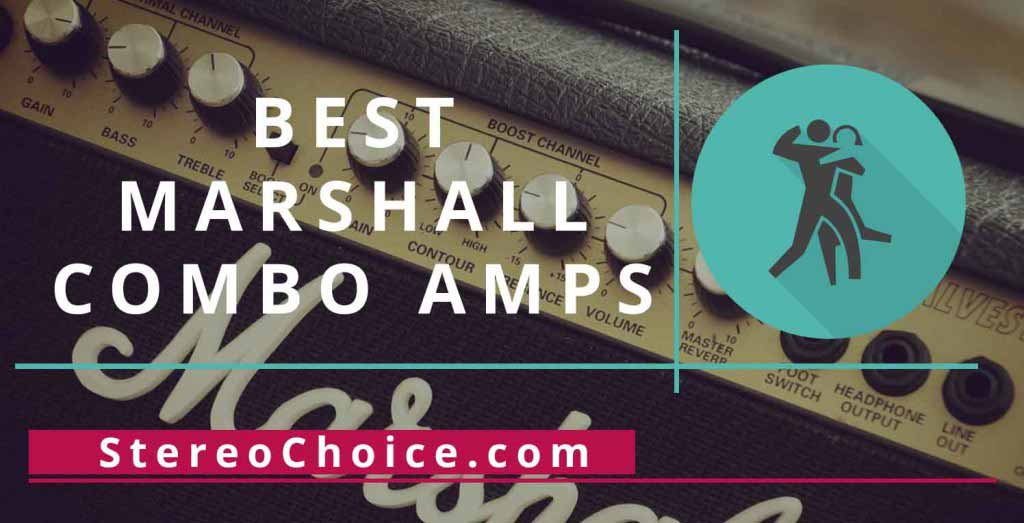 Best Marshall Combo Amps – Buyer's Guide