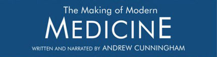 BBC - The Making of Modern Medicine