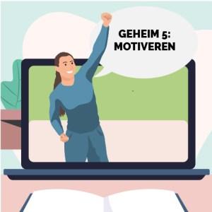 GRATIS Geheim 5 voor een goede les: Motiveren