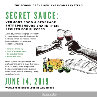 flyer for the Secret Sauce: Vermont Entrepreneurs class at the School of the New American Farmstead at Sterling College