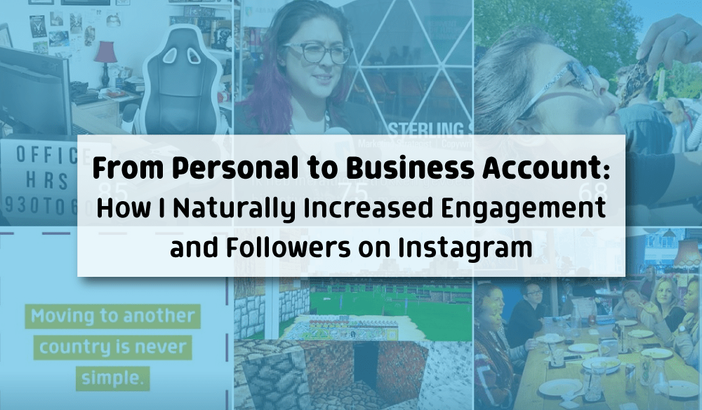 From Personal to Business Account: How I Naturally Increased Engagement and Followers on Instagram