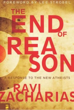 The End of Reason, By: Ravi Zacharias