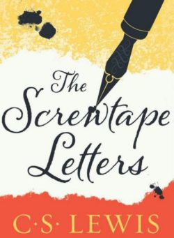 The Screwtape Letters, By: C.S.Lewis