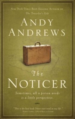 The Noticer, By: Andy Andrews
