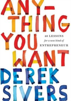 Anything You Want, By: Derek Sivers