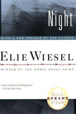 Night, By: Elie Wiesel