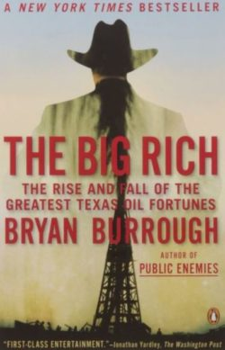 The Big Rich, By: Bryan Burrough