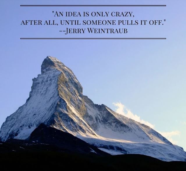 An Idea Is Only Crazy Until