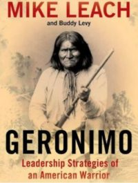 Geronimo, By: Mike Leach And Buddy Levy